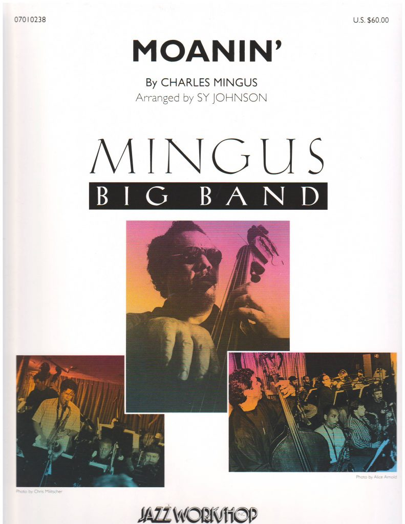 MOANIN' - By Composer / Performer, Jazz Ensemble (Big Band), Mingus