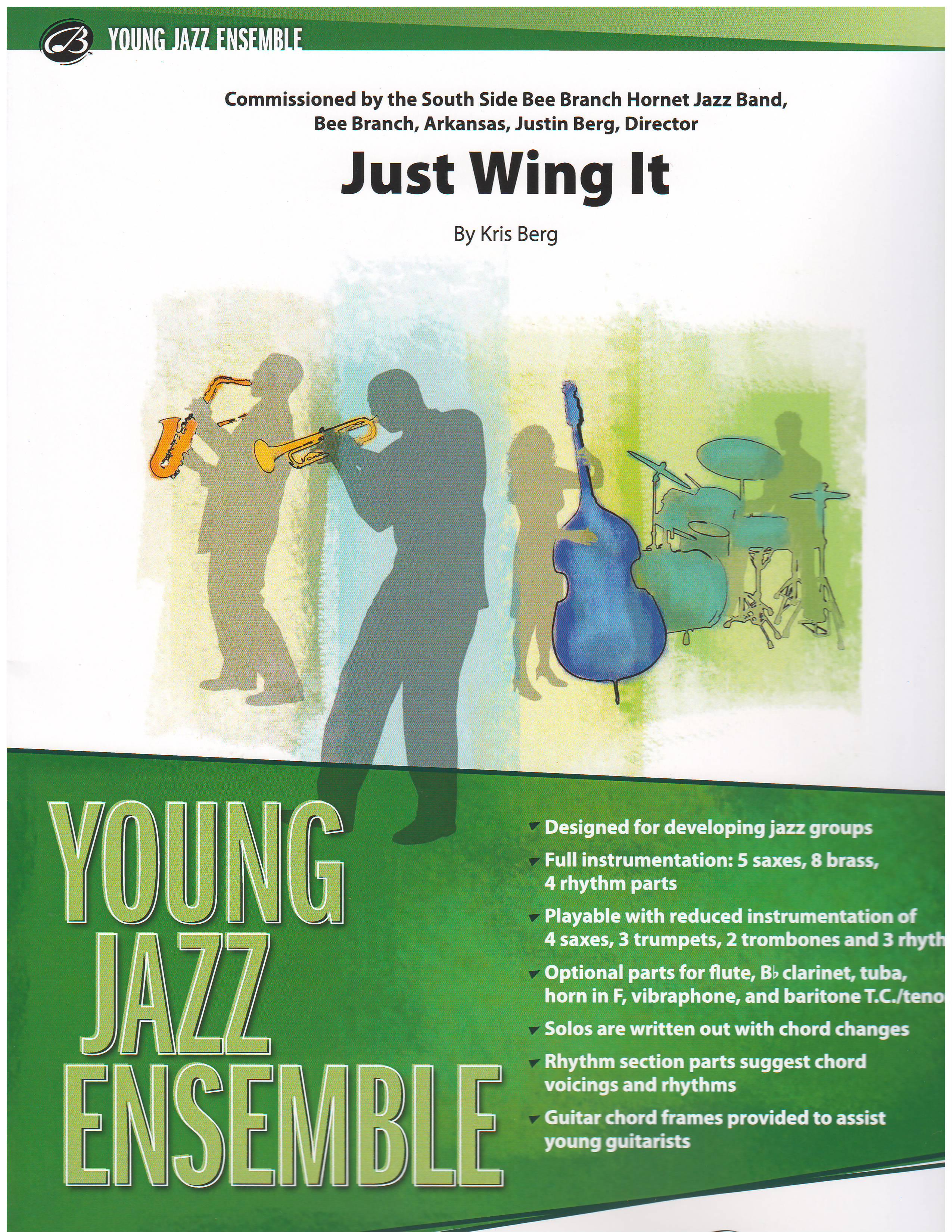 Just Wing It Funkrockfusion Growing Bands Jazz Ensemble Big